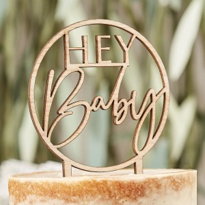 Wooden 'Hey Baby' Baby Shower Cake Topper