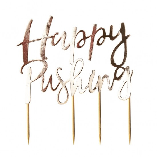 Happy Pushing - Gold Foiled Cake Topper