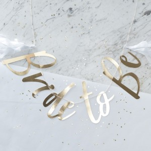 Bride To Be - Gold Backdrop Bunting
