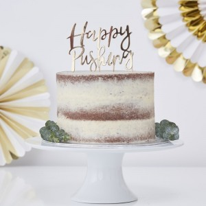 'Happy Pushing' Gold Foiled Cake Topper