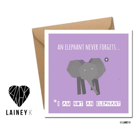 An Elephant Never Forgets...
