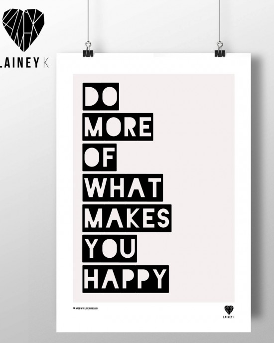 A4 - Do More Of What Makes You Happy