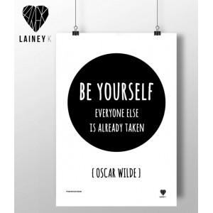 A4 - Be Yourself - Oscar Wilde