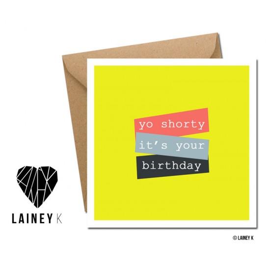 Yo Shorty It's Your Birthday